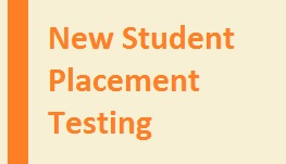 Online Registration for New Student Placement Testing