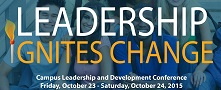 Campus Leadership Ignites Change Conference